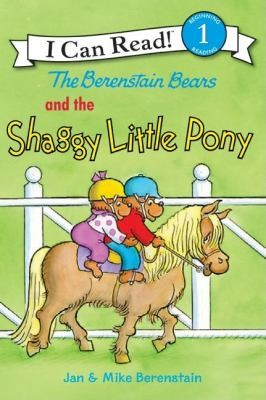 The Berenstain Bears and the shaggy little pony /